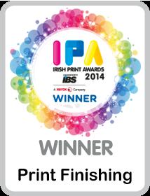Irish Print Awards 2014 Winner -  Print Finishing