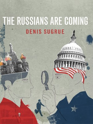 the_russians_are_coming