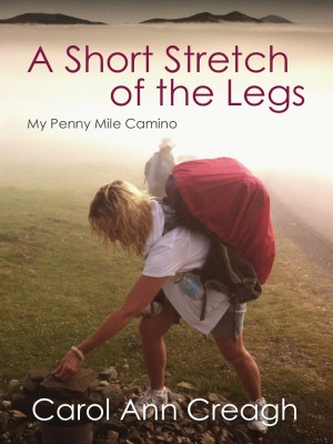 A Short Stretch of the Legs, My Penny Mile Camino