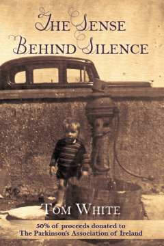 Tom White - The Sense Behind Silence