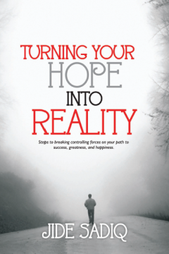Turning your hope into reality