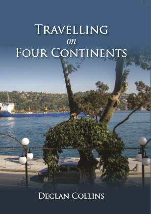 """Interview: Declan Collins, """"Travelling on Four Continents"""""""